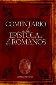 Comentario a la Epistola a Los Romanos (Commentary on the Epistle to the Romans)