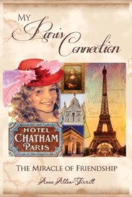 My Paris Connection  -     By: Anna Alden-Tirrill