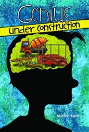 Genius Under Construction  -     By: Marilee Haynes