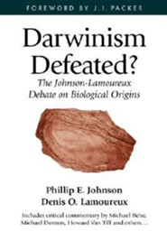 Darwinism Defeated?: The Johnson-Lamoureux Debate on Biological Origins