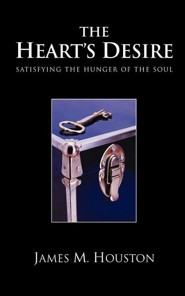 The Heart's Desire: Satisfying the Hunger of the Soul