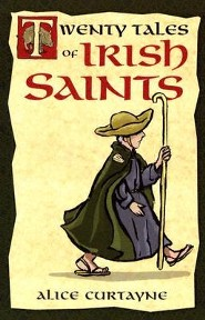 Twenty Tales of Irish Saints  -     By: Alice Curtayne