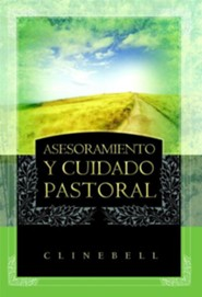 Asesoramiento y Cuidado Pastoral (Basic Types of Pastoral Care and Counseling)  -     By: Howard Clinebell