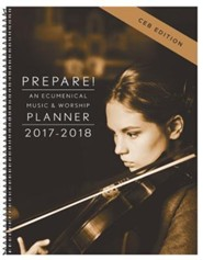 Prepare! 2017-2018 CEB Edition: An Ecumenical Music & Worship Planner