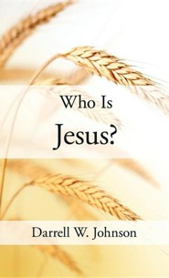 Who Is Jesus?  -     By: Darrell W. Johnson
