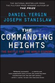 The Commanding Heights Revised Edition  -     By: Daniel Yergin, Joseph Stanislaw