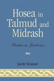Hosea in Talmud and Midrash