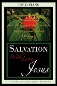 Salvation with Love, Jesus  -     By: Joy D. Siano