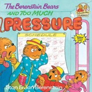 The Berenstain Bears and Too Much Pressure  -     By: Stan Berenstain, Jan Berenstain
