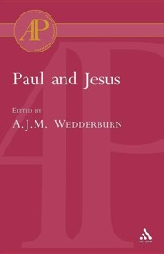 Paul and Jesus  -     By: Alexander J.M. Wedderburn