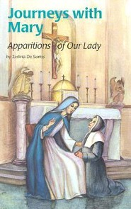 Journeys with Mary: Apparitions of MaryThird Edition  -     By: Zerlina De Santis     Illustrated By: Edwin Lebel
