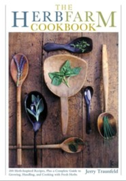 The Herbfarm Cookbook  -     By: Jerry Traunfeld     Illustrated By: Elayne Sears, Louise M. Smith