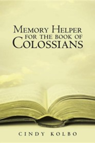 Memory Helper for the Book of Colossians  -     By: Cindy Kolbo