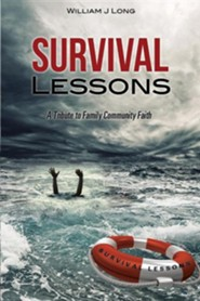 Survival Lessons  -     By: William J. Long