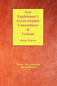New Englishman's Greek-English Concordance with Lexicon