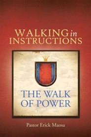 Walking in Instructions: The Walk of Power