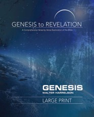 Genesis to Revelation: A Comprehensive Verse-by-Verse Exploration of the Bible - Genesis, Participant Book [Large Print]