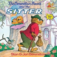 The Berenstain Bears and the Sitter  -     By: Stan Berenstain, Jan Berenstain