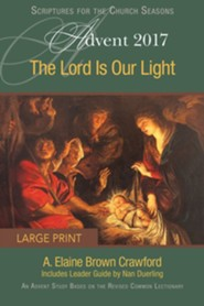 The Lord Is Our Light: An Advent Study Based on the Revised Common Lectionary [Large Print]