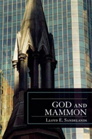 God and Mammon  -     By: Lloyd E. Sandelands