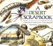 A Desert Scrapbook: Dawn to Dusk in the Sonoran DesertOriginal Edition  -     By: Virginia Wright-Frierson     Illustrated By: Virginia Wright-Frierson