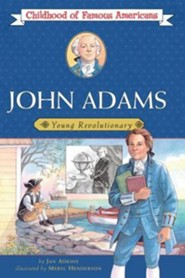 John Adams: Young RevolutionaryOriginal Edition