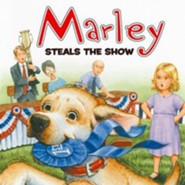 Marley Steals the Show  -     By: John Grogan, Jeanine Le Ny     Illustrated By: Richard Cowdrey