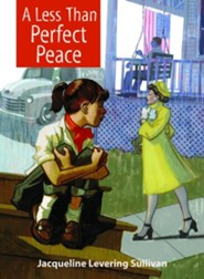 A Less Than Perfect Peace  -     By: Jacqueline Levering Sullivan