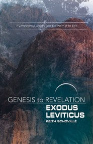 Genesis to Revelation: A Comprehensive Verse-by-Verse Exploration of the Bible - Exodus, Leviticus, Participant Book