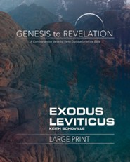 Genesis to Revelation: A Comprehensive Verse-by-Verse Exploration of the Bible - Exodus, Leviticus, Participant Book (Large Print)