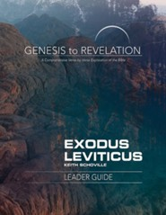 Genesis to Revelation: A Comprehensive Verse-by-Verse Exploration of the Bible - Exodus, Leviticus, Leader Guide