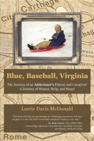 Hope for the caregiver encouraging words to strengthen your blue baseball virginia the journey of an alzheimers patient and caregiver a fandeluxe PDF