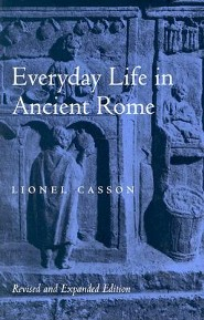Everyday Life in Ancient Rome, Edition 0002 Revised and Exp