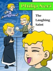 Philip Neri, the Laughing Saint