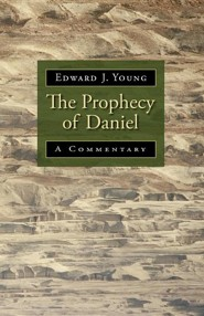 The Prophecy of Daniel: A Commentary  -     By: Edward J. Young