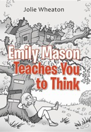 Emily Mason Teaches You to Think  -     By: Jolie Wheaton