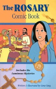 Rosary Comic Book: Includes the Luminous Mysteries