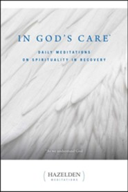 In God's Care: Daily Meditations on Spirituality in Recovery  -     By: James Jennings, Karen Casey     Illustrated By: David Spohn