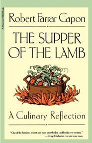 The Supper of the Lamb: A Culinary Reflection  -     By: Robert Farrar Capon
