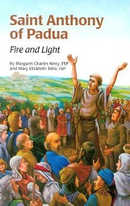 Saint Anthony of Padua: Fire & Light