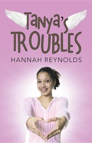 Tanya's Troubles  -     By: Hannah Reynolds