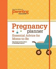 Pregnancy Planner: Essential Advice for Moms-To-Be