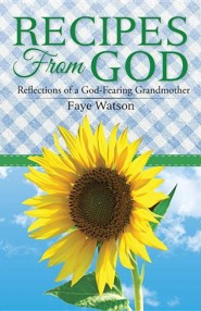 Recipes from God: Reflections of a God-Fearing Grandmother