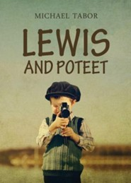 Lewis and Poteet  -     By: Michael Tabor