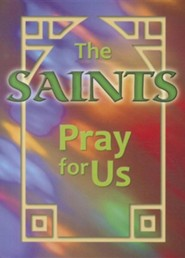 Saints Pray for Us  -     Edited By: Christian Wegendt     By: Christian Wegendt, Fsp(ED.)