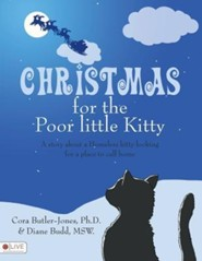 Christmas for the Poor Little Kitty  -     By: Cora Butler-Jones, Diane Budd