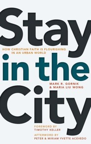 Stay in the City: How Christian Faith Is Flourishing in an Urban World