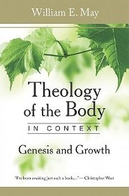 Theology of the Body in Context: Genesis and Growth
