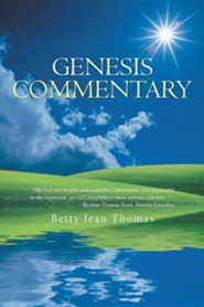 Genesis Commentary  -     By: Betty Jean Thomas