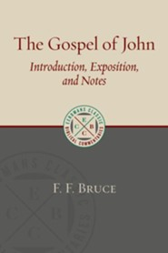 The Gospel of John: Introduction, Exposition, and Notes [ECBC]